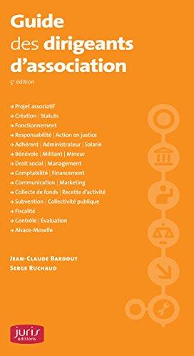 Guide dirigeant association par Jean-Claude Bardout, Serge Ruchaud