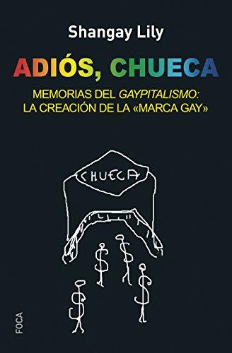 ADIOS CHUECA (Investigación nº 148) por SHANGAY LILY