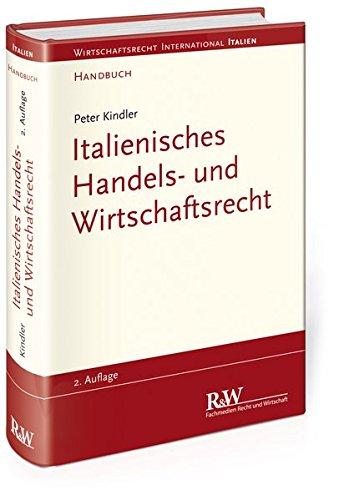 Italienisches Handels- und Wirtschaftsrecht: Handbuch (Wirtschaftsrecht international)