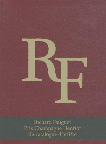 RF : Richard Fauguet par Richard Fauguet