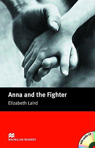MR (B) Anna & the Fighter Pk: Beginner (Macmillan Readers 2005)