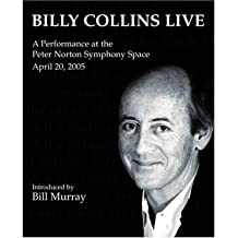 Billy Collins Live: A Performance at the Peter Norton Symphony Space (CD-Audio) - Common