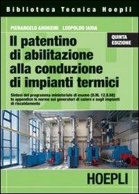 Il patentino di abilitazione alla conduzione di impianti termici