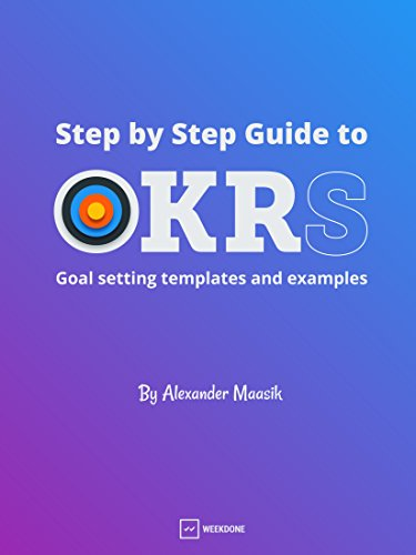 Step by Step Guide to OKRs (English Edition)