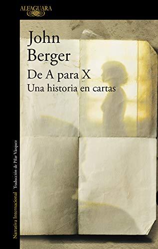 De A Para X, Una Historia En Cartas