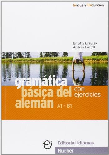 GRAMAT.BASICA DEL ALEMAN con ejercicios (Gramatica Aleman)