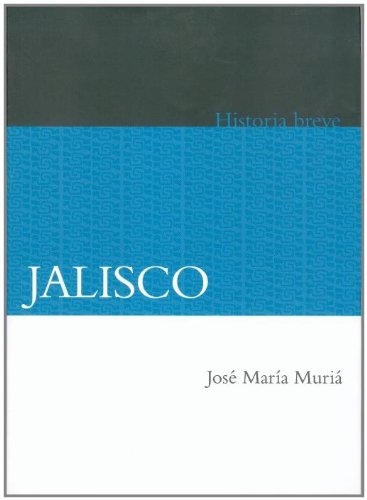 Jalisco (Historias Breves / Brief Histories)
