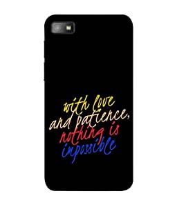 PrintVisa Designer Back Case Cover for BlackBerry Z10 (Nothing is Impossible Love Patience)