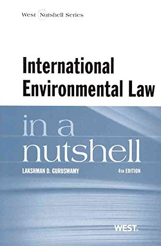 [(International Environmental Law in a Nutshell)] [By (author) Lakshman Guruswamy] published on (November, 2011)
