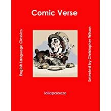 Comic Verse: Classics of Humorous Poetry in English (English Edition)