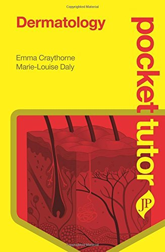 Dermatology (Pocket Tutor) by Emma Craythorne (2014-12-24)