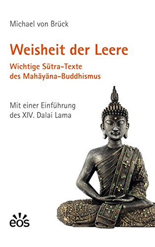 Weisheit der Leere. Wichtige Sutra-Texte des Mahayana-Buddhismus