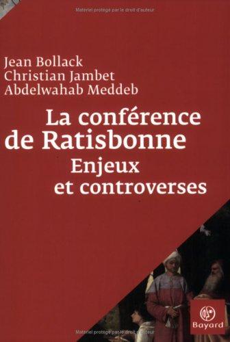 La conférence de Ratisbonne : Enjeux et controverses