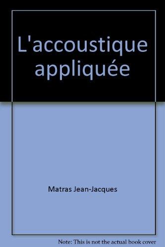 L'accoustique appliquée in-8° br. 128 pp. 0,...
