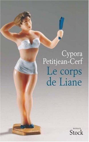 Le corps de Liane : roman