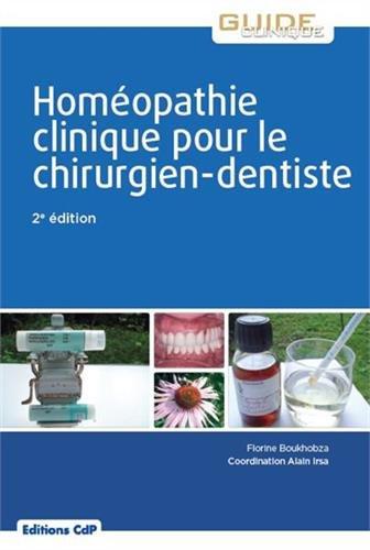 Homéopathie clinique pour le chirurgien-dentiste