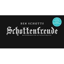 Schottenfreude: Meisterwerke der deutschen Sprache