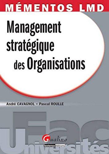 Mémentos LMD - Management stratégique des organisations