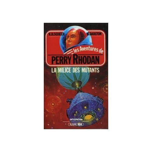 La Milice des mutants (Les Aventures de Perry Rhodan)