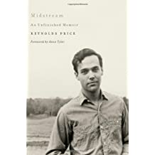 Midstream: An Unfinished Memoir by Reynolds Price (2012-05-15)