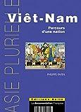 Viêt-Nam - Parcours d'une nation - Belin - 20/11/2003