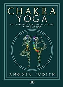 Chakra yoga. La activación de