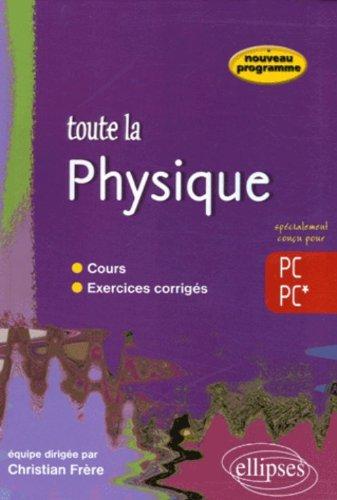 Toute la physique PC-PC*