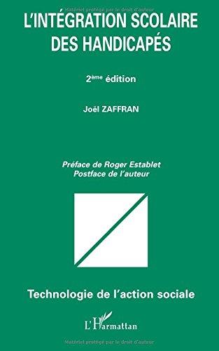 L'intégration scolaire des handicapés par Joël Zaffran