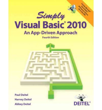 Deitel Visual Basic ([(Simply Visual Basic 2010: An App-driven Approach )] [Author: Paul J. Deitel] [Apr-2012])
