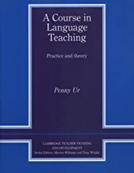 A Course in Language Teaching: Practice and Theory: Trainer's Handbook (Cambridge Teacher Training & Development)