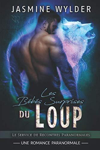 Les Bébés Surprises du Loup: Une Romance Paranormale