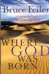 Where God Was Born - Journey By Land To The Roots Of Religion