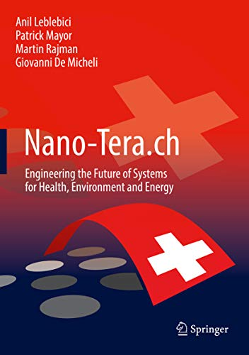 Nano-Tera.ch: Engineering the Future of Systems for Health, Environment and Energy (English Edition) Nano Remote