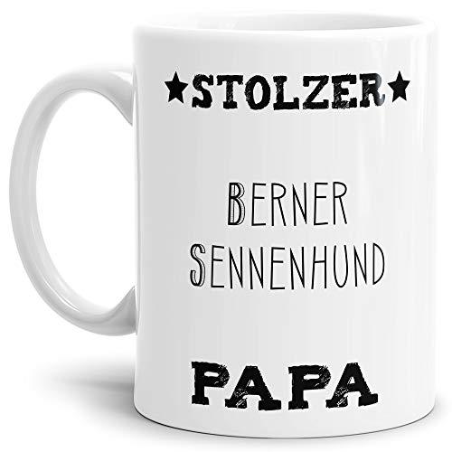 Tassendruck Hunde-Tasse Stolzer Berner Sennenhund Papa Geschenkidee für Das Herrchen/Mug / Cup/Becher / Weiss