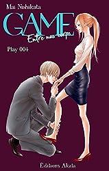 GAME Entre nos corps - chapitre 4