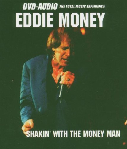 Shakin' With The Money Man [DVD AUDIO] by Eddie Money