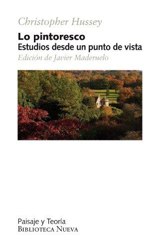 LO PINTORESCO (PAISAJE Y TEORÍA) por CHRISTOPHER HUSSEY