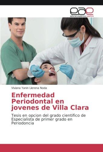 Enfermedad Periodontal en jovenes de Villa Clara: Tesis en opcion del grado cientifico de Especialista de primer grado en Periodoncia