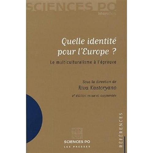 Quelle identité pour l'Europe ? : Le multiculturalisme à l'épreuve