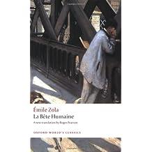 La B^ete humaine (Oxford World's Classics)