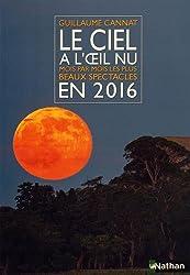 Le ciel à l'oeil nu en 2016