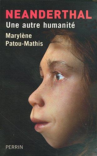 Neanderthal par Marylène PATOU-MATHIS