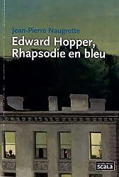 Edward Hopper, Rhapsodie en bleu