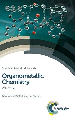 Organometallic Chemistry: Volume 39 (Specialist Periodical Reports)