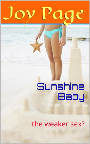 (Sunshine Baby: the weaker sex? (English Edition))