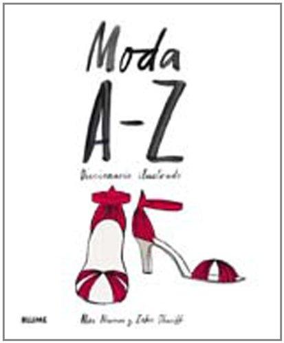 Portada del libro Moda de la A-Z: Diccionario ilustrado