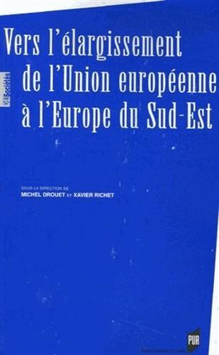 Vers l'élargissement de l'Union européenne à l'Europe du Sud-Est