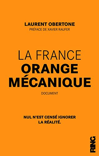 La France Orange Mcanique