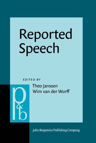 Reported Speech: Forms and functions of the verb (Pragmatics & Beyond New Series)