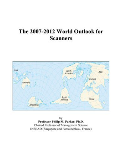 The 2007-2012 World Outlook for Scanners